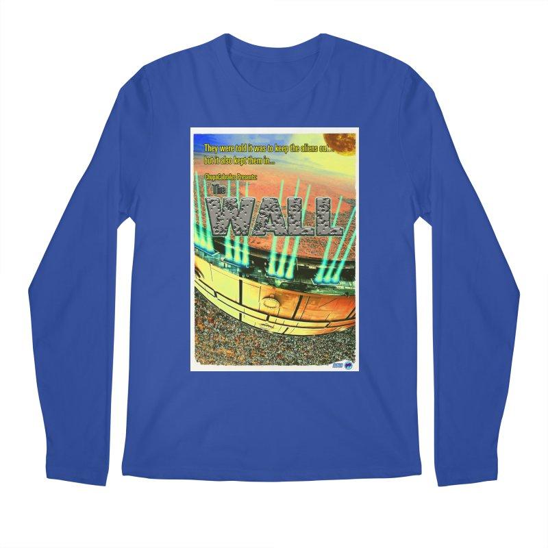 The Wall by ChupaCabrales Men's Longsleeve T-Shirt by ChupaCabrales's Shop