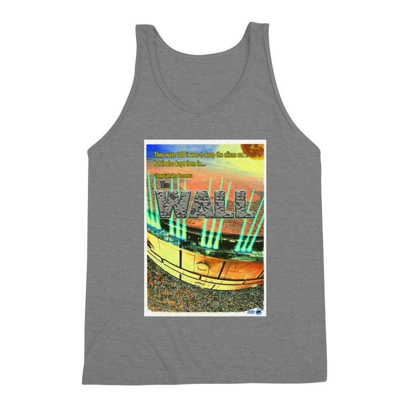 The Wall by ChupaCabrales Men's Triblend Tank by ChupaCabrales's Shop