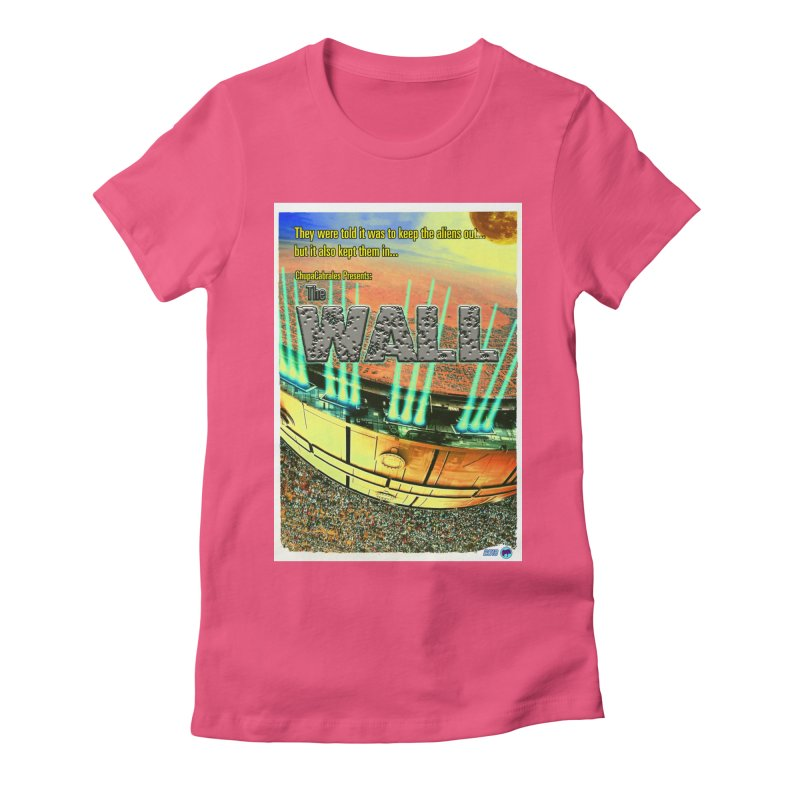 The Wall by ChupaCabrales Women's Fitted T-Shirt by ChupaCabrales's Shop