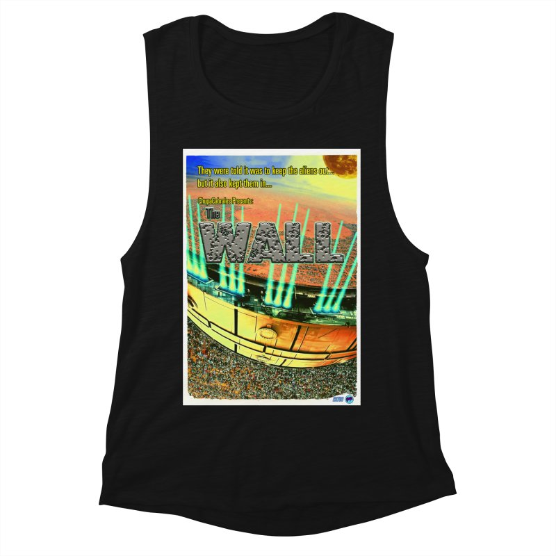 The Wall by ChupaCabrales Women's Muscle Tank by ChupaCabrales's Shop