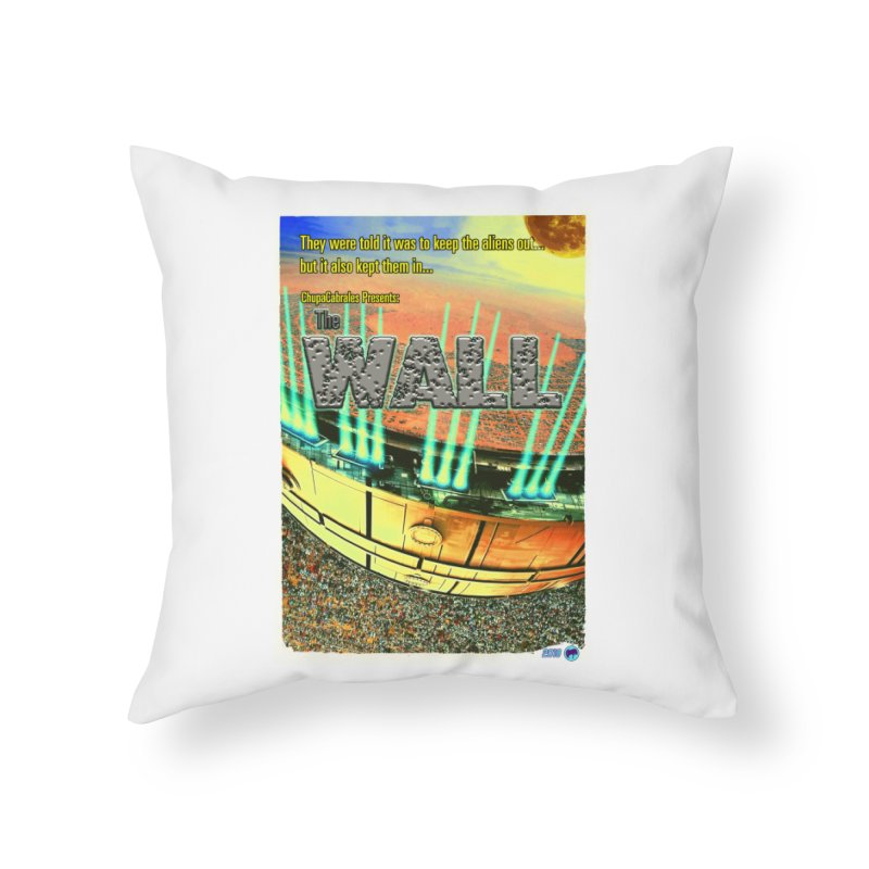 The Wall by ChupaCabrales Home Throw Pillow by ChupaCabrales's Shop