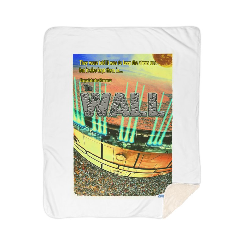 The Wall by ChupaCabrales Home Sherpa Blanket Blanket by ChupaCabrales's Shop