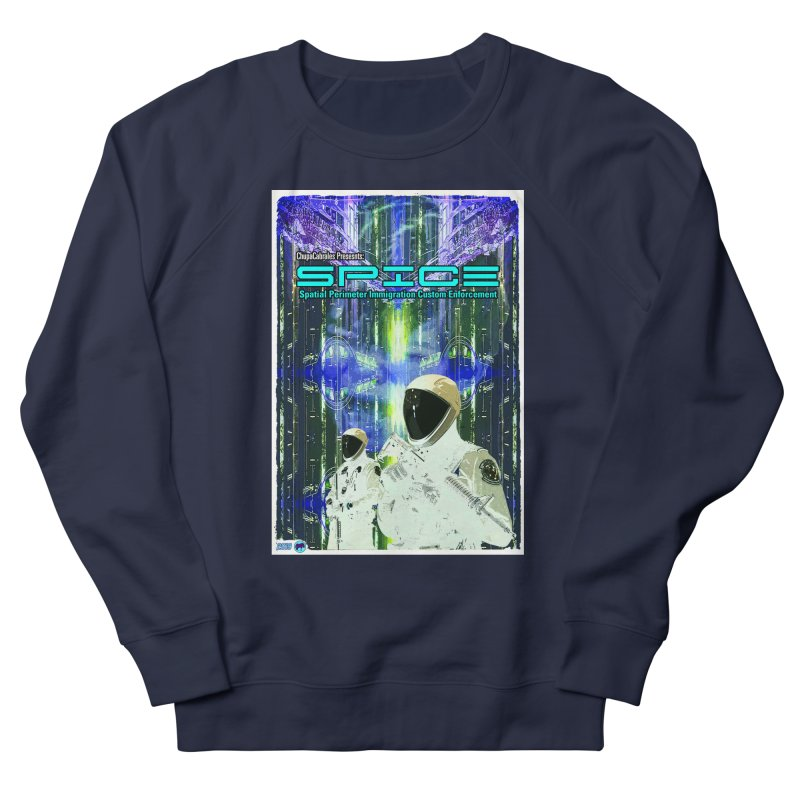SPICE by ChupaCabrales Men's Sweatshirt by ChupaCabrales's Shop