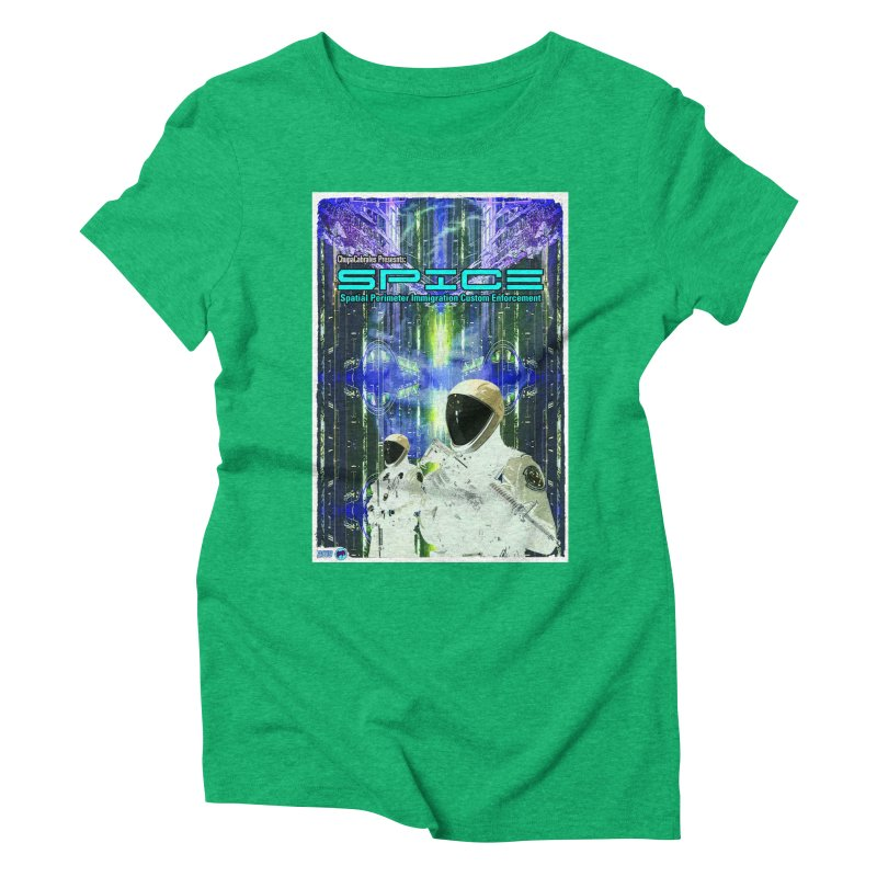 SPICE by ChupaCabrales Women's Triblend T-Shirt by ChupaCabrales's Shop