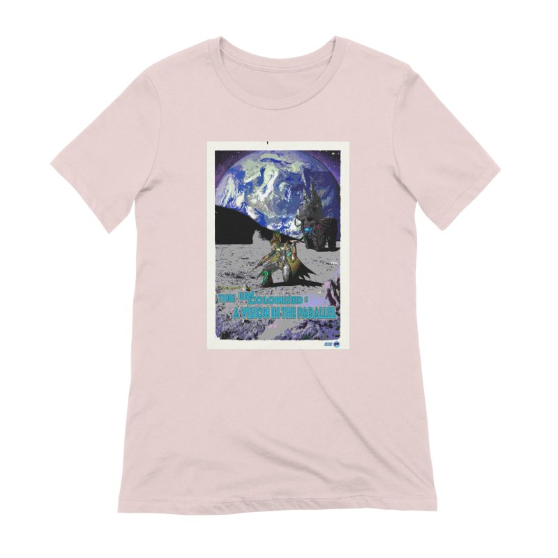 The Uncolonized: A Vision in The Parallel by ChupaCabrales Women's Extra Soft T-Shirt by ChupaCabrales's Shop