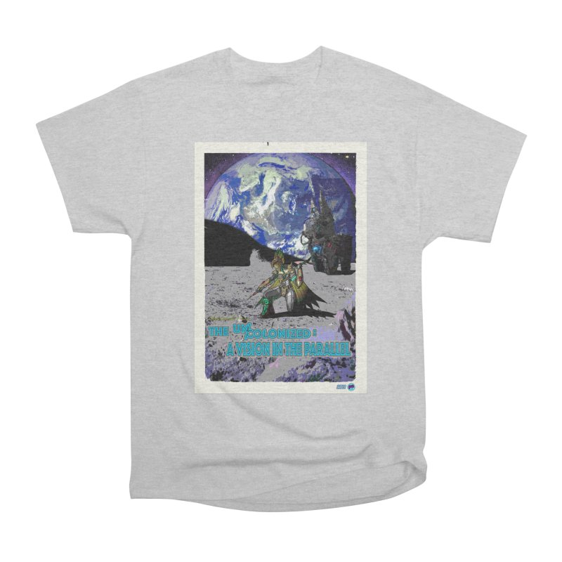 The Uncolonized: A Vision in The Parallel by ChupaCabrales Men's T-Shirt by ChupaCabrales's Shop