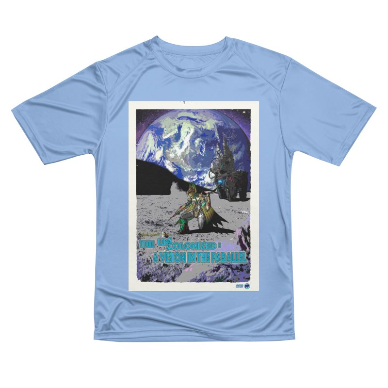 The Uncolonized: A Vision in The Parallel by ChupaCabrales Women's Performance Unisex T-Shirt by ChupaCabrales's Shop