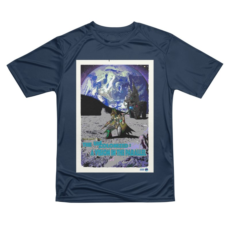 The Uncolonized: A Vision in The Parallel by ChupaCabrales Men's Performance T-Shirt by ChupaCabrales's Shop