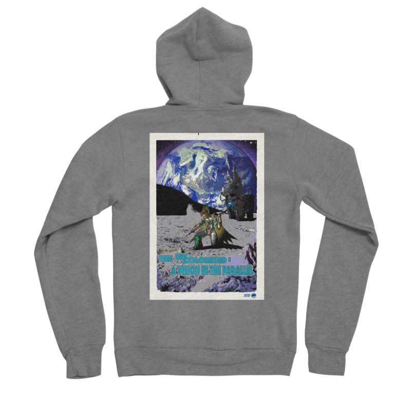 The Uncolonized: A Vision in The Parallel by ChupaCabrales Men's Sponge Fleece Zip-Up Hoody by ChupaCabrales's Shop