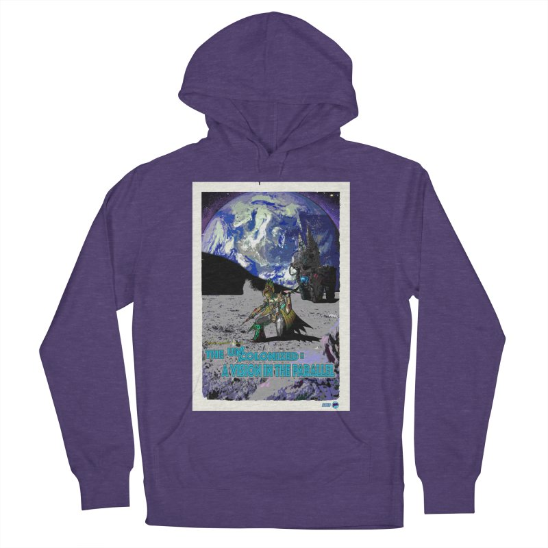 The Uncolonized: A Vision in The Parallel by ChupaCabrales Women's French Terry Pullover Hoody by ChupaCabrales's Shop