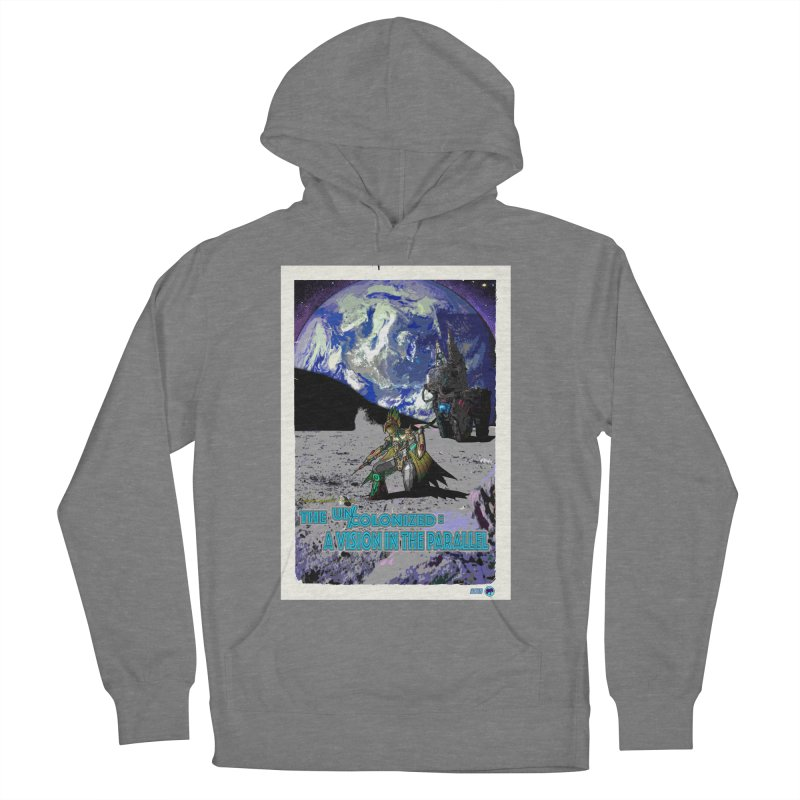 The Uncolonized: A Vision in The Parallel by ChupaCabrales Women's Pullover Hoody by ChupaCabrales's Shop