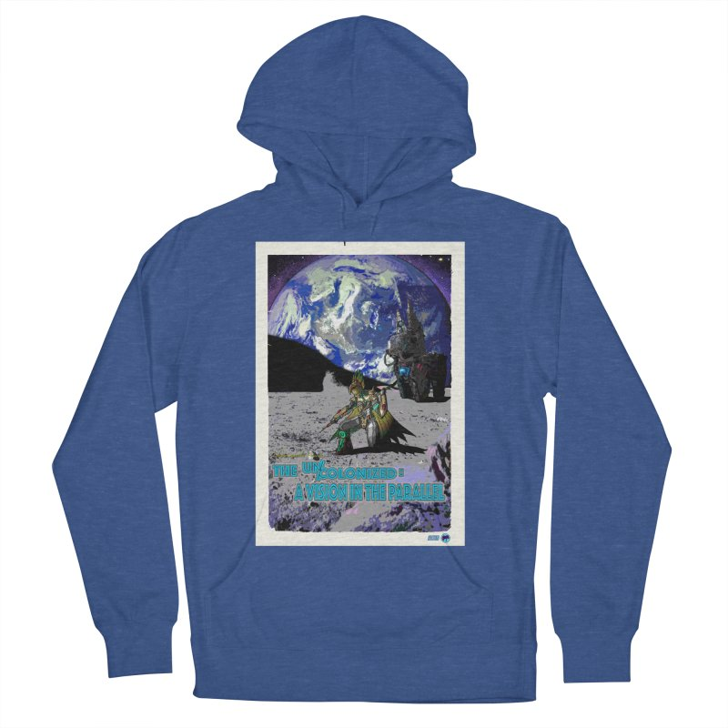 The Uncolonized: A Vision in The Parallel by ChupaCabrales Men's French Terry Pullover Hoody by ChupaCabrales's Shop