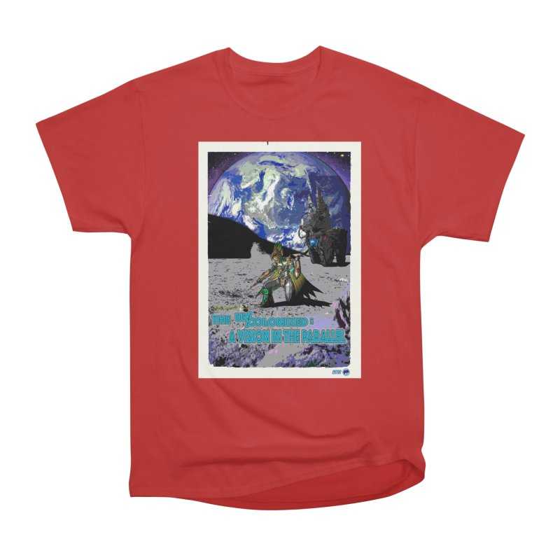 The Uncolonized: A Vision in The Parallel by ChupaCabrales Men's Heavyweight T-Shirt by ChupaCabrales's Shop