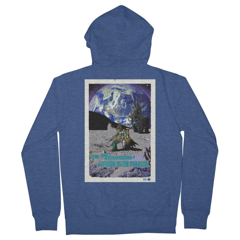 The Uncolonized: A Vision in The Parallel by ChupaCabrales Women's French Terry Zip-Up Hoody by ChupaCabrales's Shop
