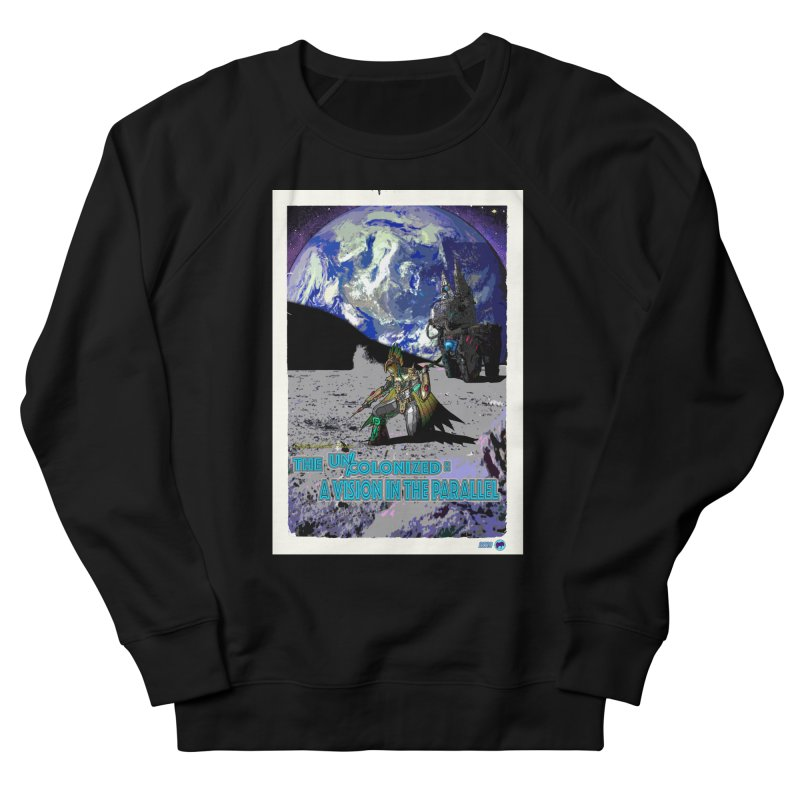 The Uncolonized: A Vision in The Parallel by ChupaCabrales Men's French Terry Sweatshirt by ChupaCabrales's Shop