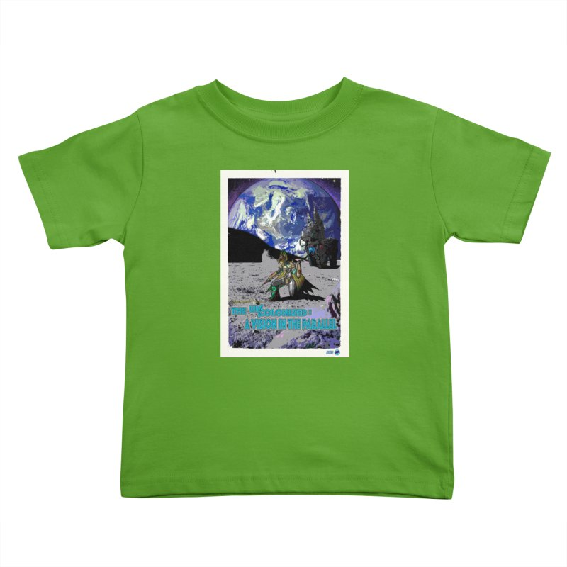 The Uncolonized: A Vision in The Parallel by ChupaCabrales Kids Toddler T-Shirt by ChupaCabrales's Shop