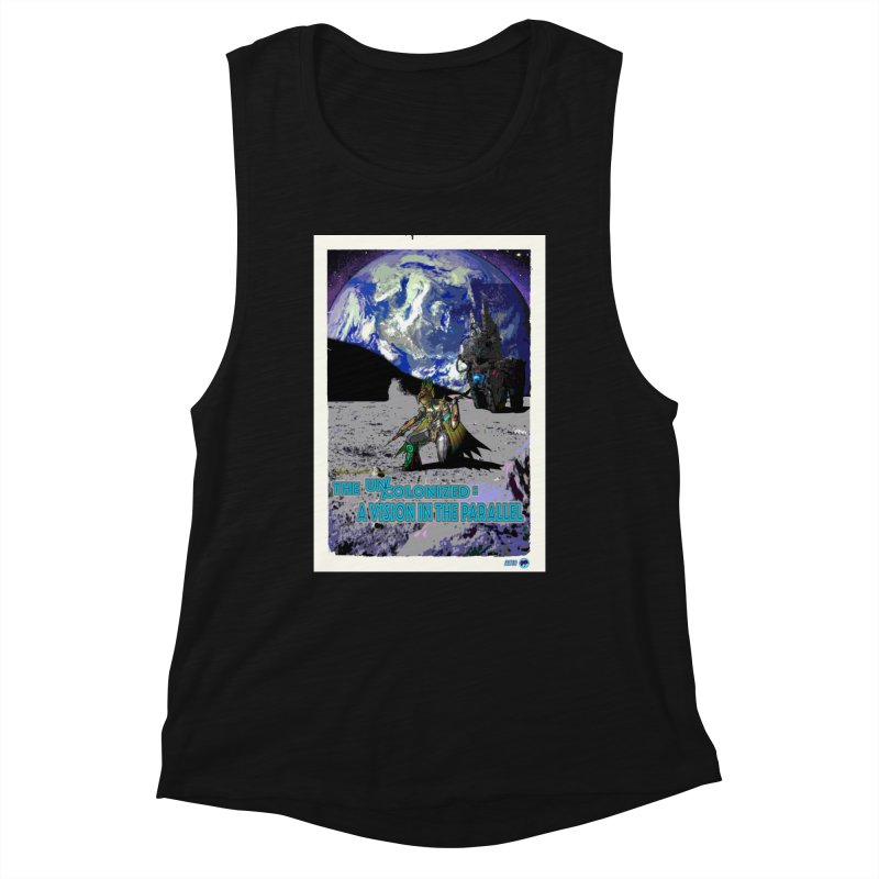 The Uncolonized: A Vision in The Parallel by ChupaCabrales Women's Tank by ChupaCabrales's Shop