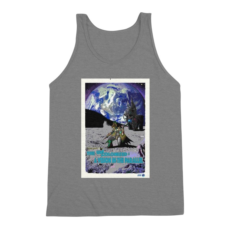 The Uncolonized: A Vision in The Parallel by ChupaCabrales Men's Triblend Tank by ChupaCabrales's Shop