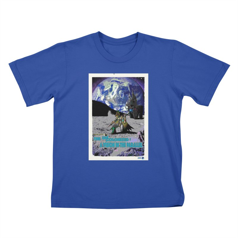 The Uncolonized: A Vision in The Parallel by ChupaCabrales Kids T-Shirt by ChupaCabrales's Shop