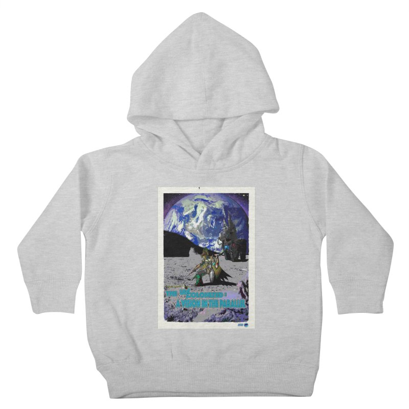 The Uncolonized: A Vision in The Parallel by ChupaCabrales Kids Toddler Pullover Hoody by ChupaCabrales's Shop