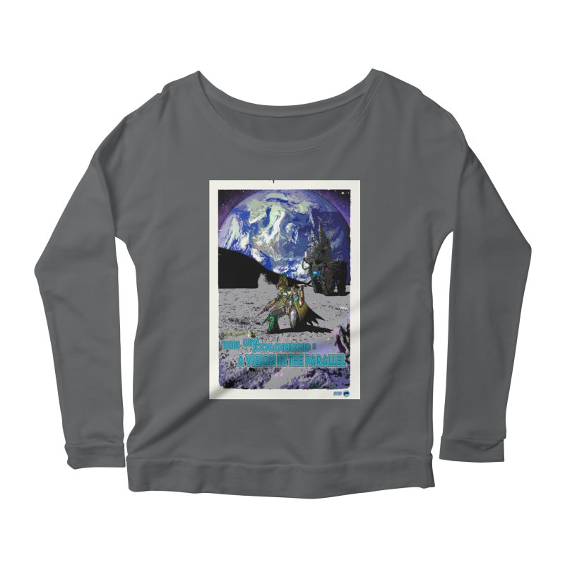 The Uncolonized: A Vision in The Parallel by ChupaCabrales Women's Longsleeve T-Shirt by ChupaCabrales's Shop