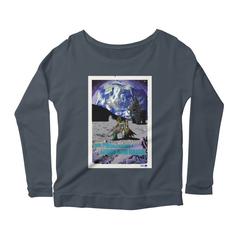The Uncolonized: A Vision in The Parallel by ChupaCabrales Women's Scoop Neck Longsleeve T-Shirt by ChupaCabrales's Shop