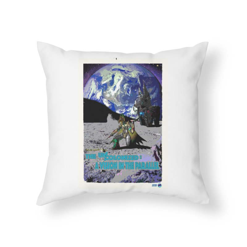 The Uncolonized: A Vision in The Parallel by ChupaCabrales Home Throw Pillow by ChupaCabrales's Shop