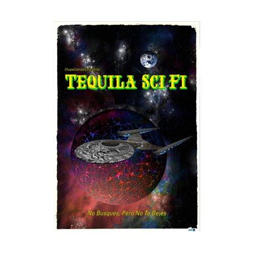 Tequila-Sci-Fi