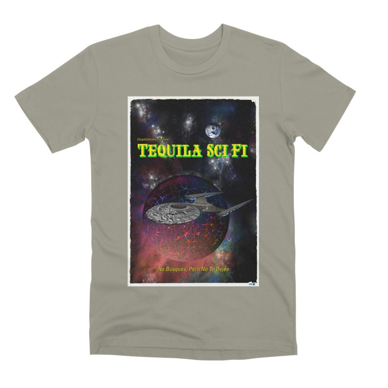 Tequila Sci Fi by ChupaCabrales Men's Premium T-Shirt by ChupaCabrales's Shop