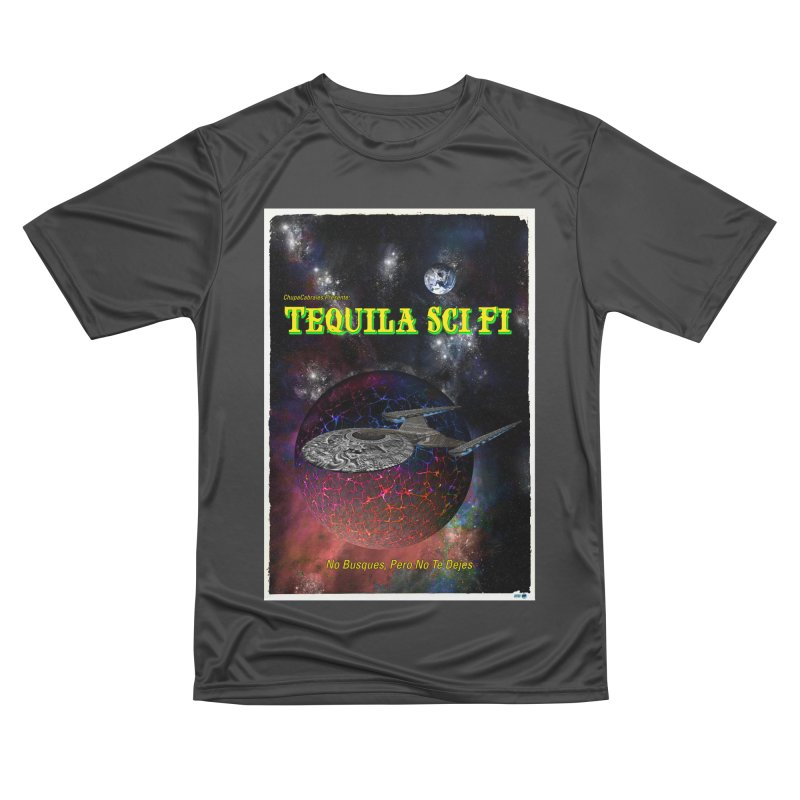 Tequila Sci Fi by ChupaCabrales Women's Performance Unisex T-Shirt by ChupaCabrales's Shop