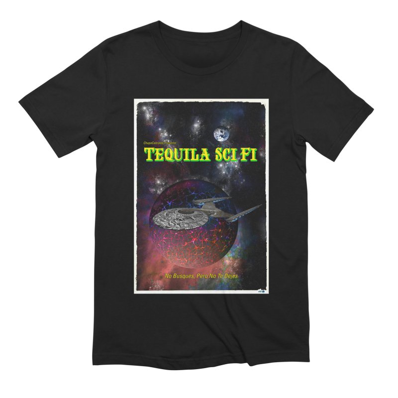 Tequila Sci Fi by ChupaCabrales Men's Extra Soft T-Shirt by ChupaCabrales's Shop