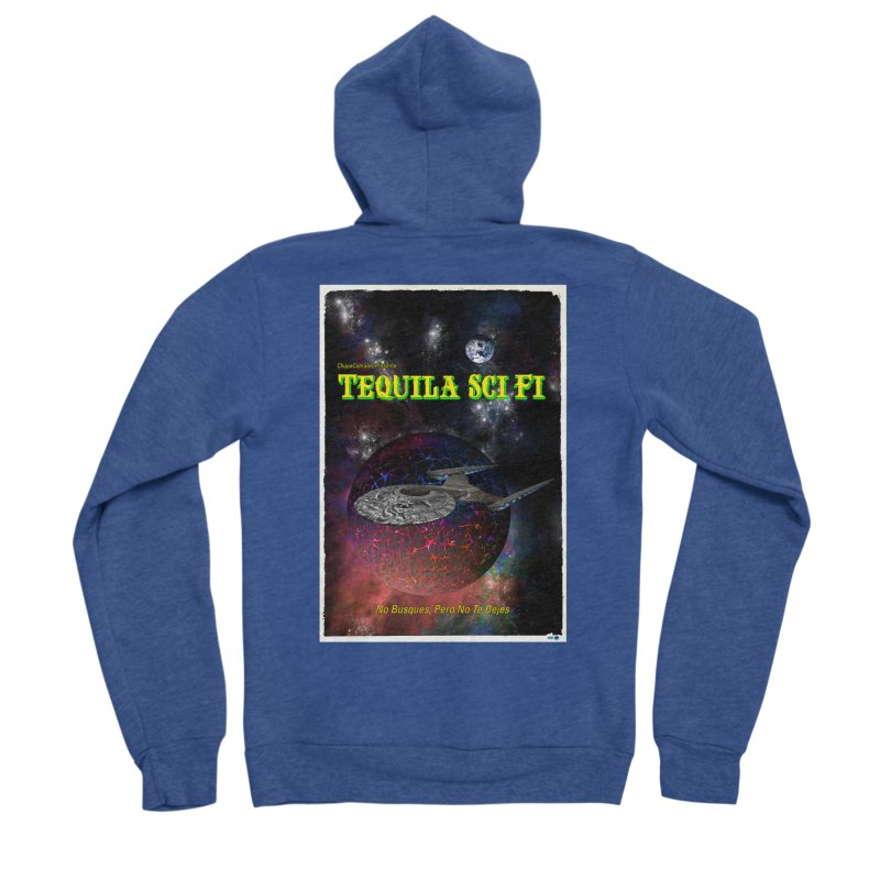 Tequila Sci Fi by ChupaCabrales Women's Sponge Fleece Zip-Up Hoody by ChupaCabrales's Shop
