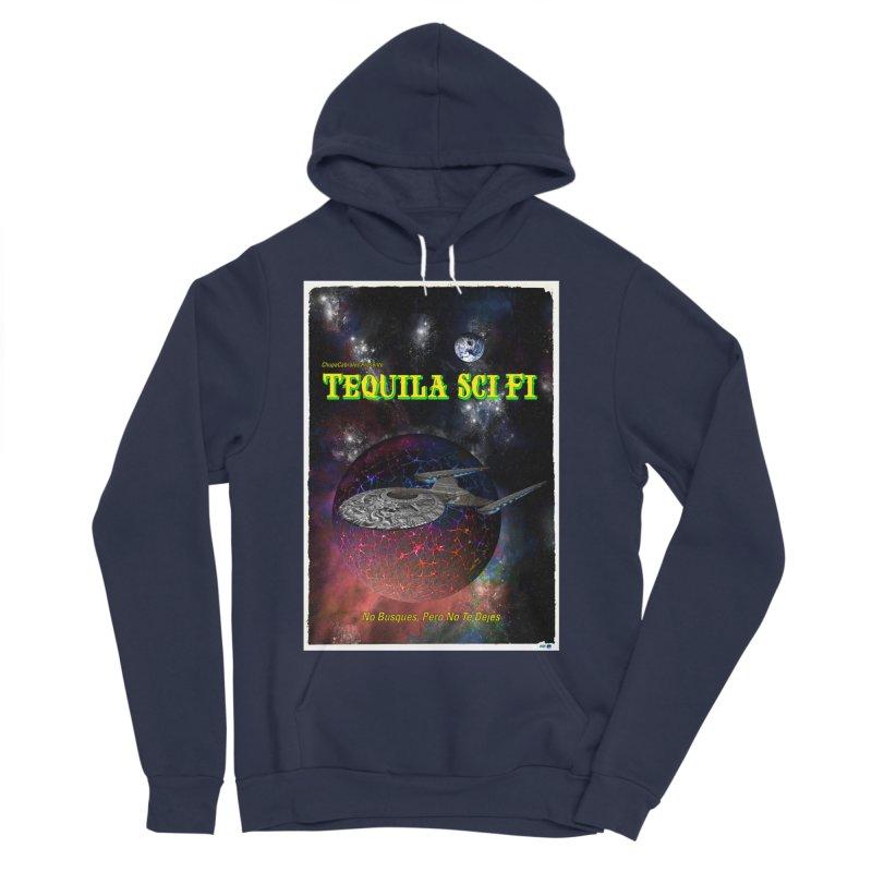 Tequila Sci Fi by ChupaCabrales Women's Sponge Fleece Pullover Hoody by ChupaCabrales's Shop