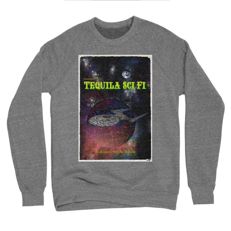 Tequila Sci Fi by ChupaCabrales Women's Sponge Fleece Sweatshirt by ChupaCabrales's Shop