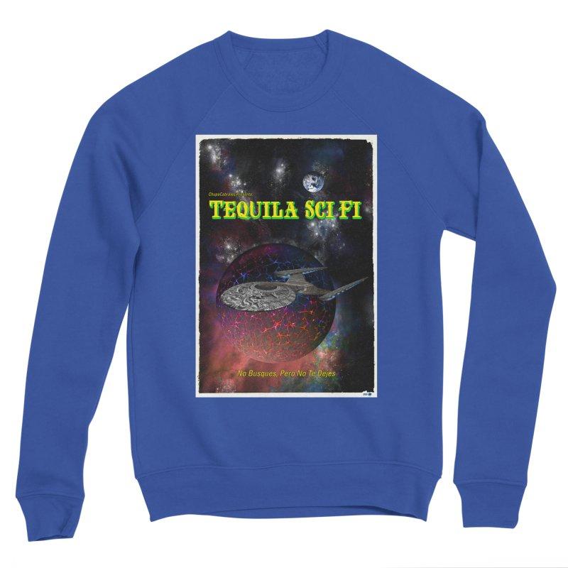 Tequila Sci Fi by ChupaCabrales Women's Sweatshirt by ChupaCabrales's Shop