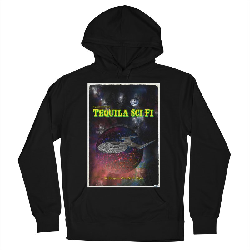 Tequila Sci Fi by ChupaCabrales Women's French Terry Pullover Hoody by ChupaCabrales's Shop
