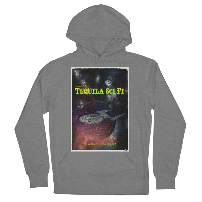 Tequila Sci Fi by ChupaCabrales Men's French Terry Pullover Hoody by ChupaCabrales's Shop
