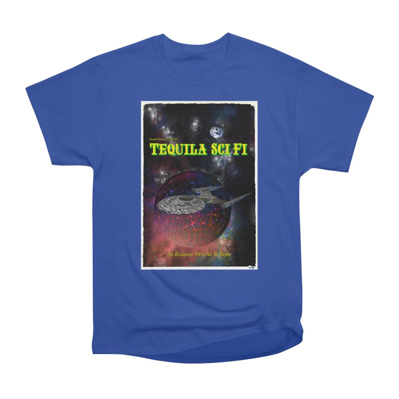 Tequila Sci Fi by ChupaCabrales Women's Heavyweight Unisex T-Shirt by ChupaCabrales's Shop