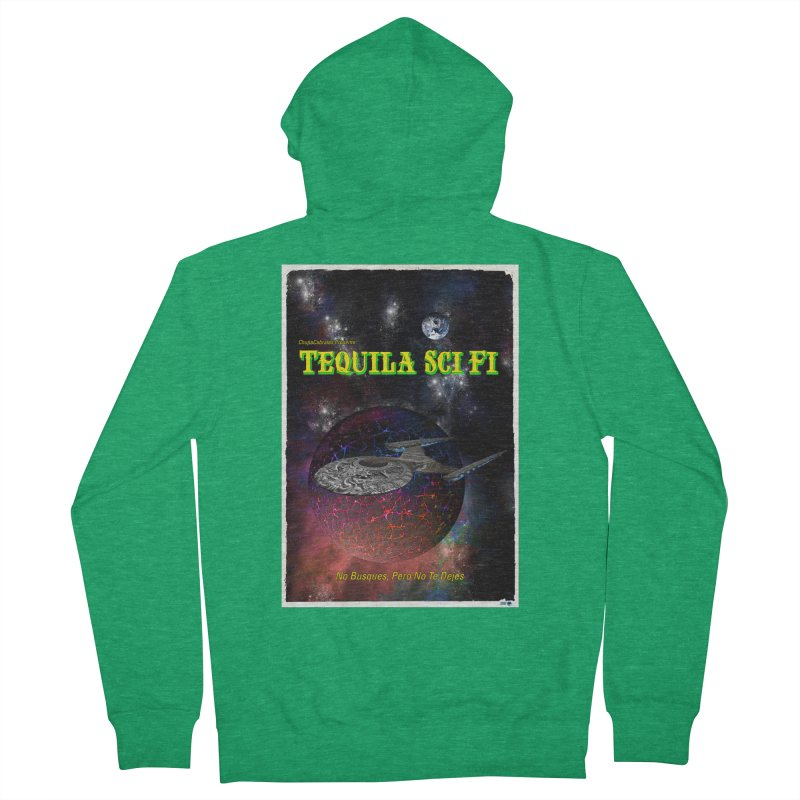 Tequila Sci Fi by ChupaCabrales Women's Zip-Up Hoody by ChupaCabrales's Shop