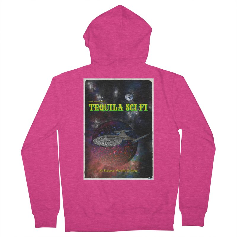 Tequila Sci Fi by ChupaCabrales Women's French Terry Zip-Up Hoody by ChupaCabrales's Shop