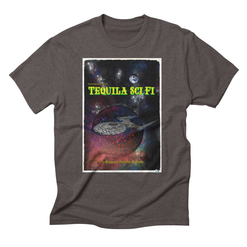 Tequila Sci Fi by ChupaCabrales Men's Triblend T-Shirt by ChupaCabrales's Shop