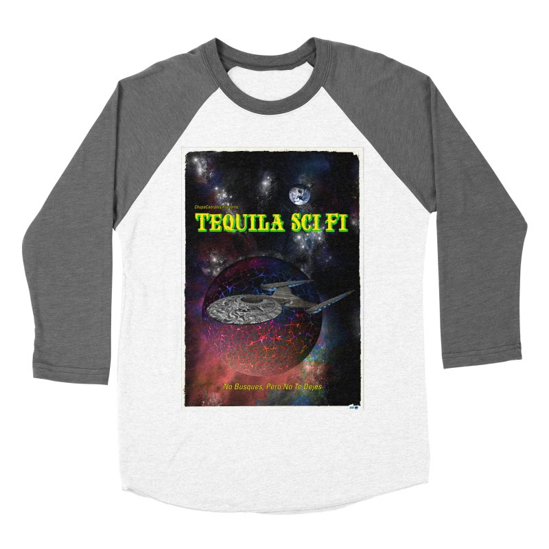 Tequila Sci Fi by ChupaCabrales Women's Baseball Triblend Longsleeve T-Shirt by ChupaCabrales's Shop