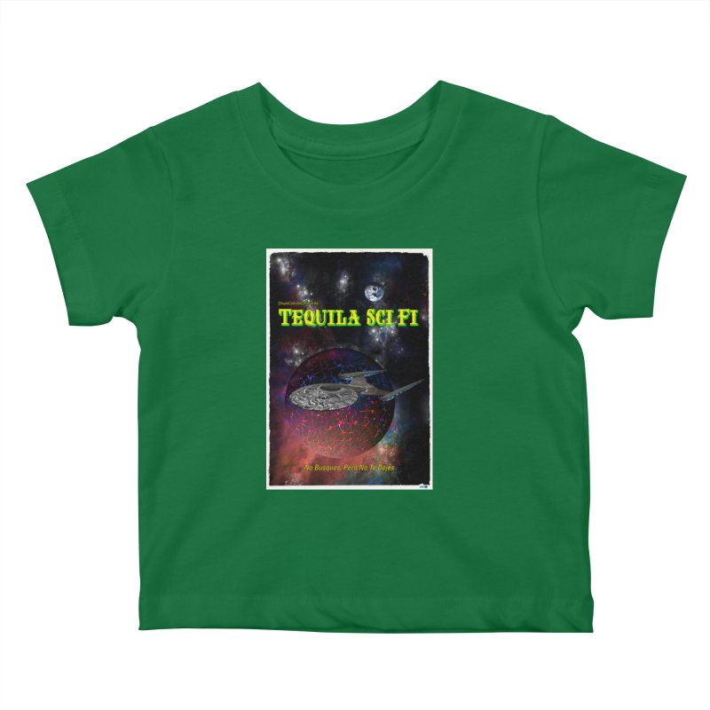 Tequila Sci Fi by ChupaCabrales Kids Baby T-Shirt by ChupaCabrales's Shop