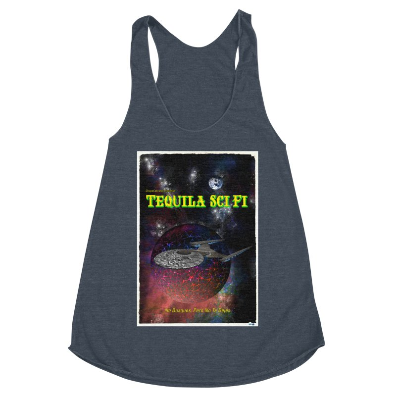 Tequila Sci Fi by ChupaCabrales Women's Racerback Triblend Tank by ChupaCabrales's Shop