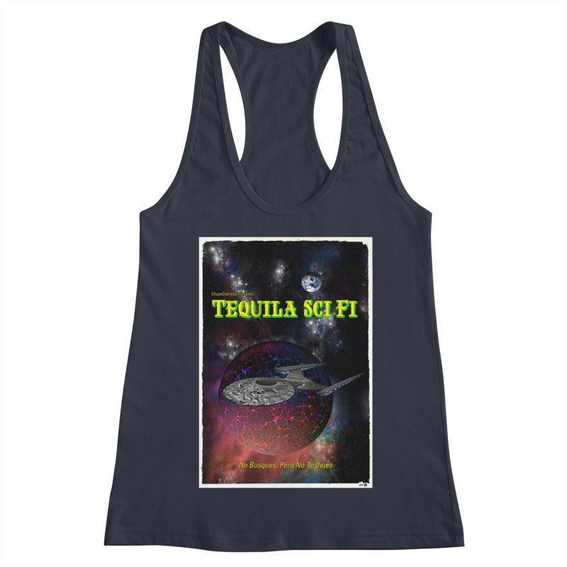 Tequila Sci Fi by ChupaCabrales Women's Racerback Tank by ChupaCabrales's Shop