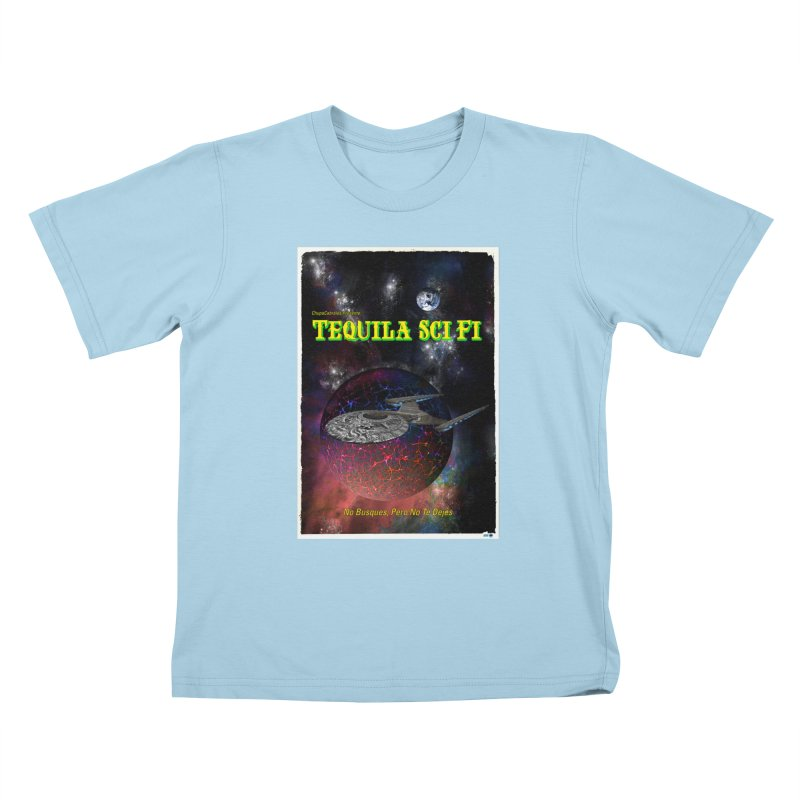 Tequila Sci Fi by ChupaCabrales Kids T-Shirt by ChupaCabrales's Shop
