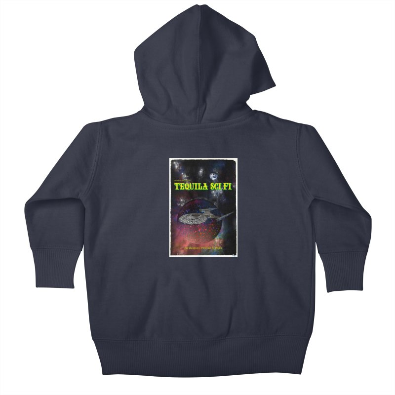 Tequila Sci Fi by ChupaCabrales Kids Baby Zip-Up Hoody by ChupaCabrales's Shop