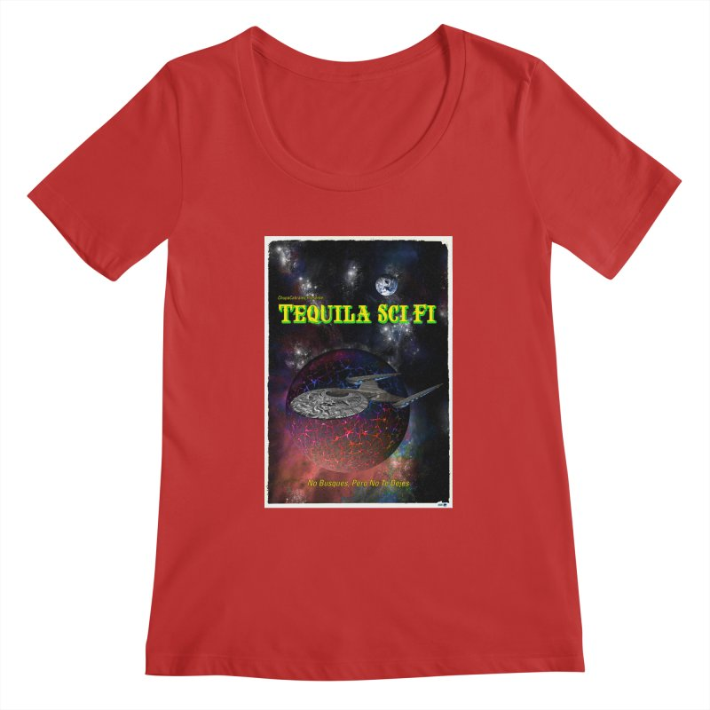 Tequila Sci Fi by ChupaCabrales Women's Regular Scoop Neck by ChupaCabrales's Shop