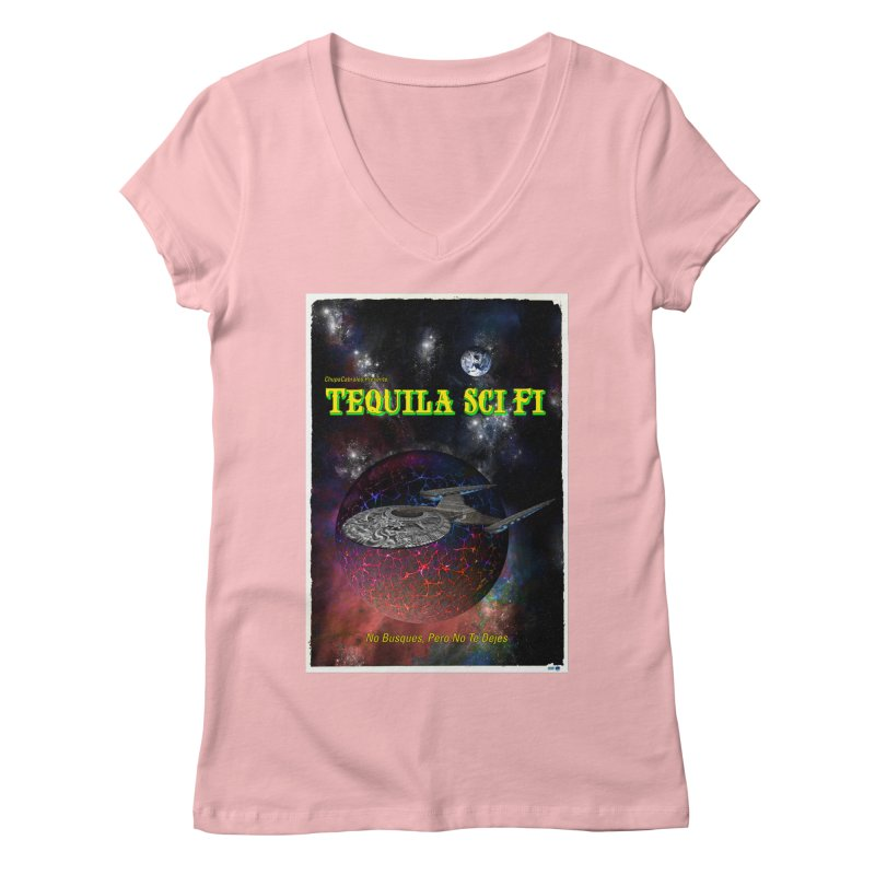 Tequila Sci Fi by ChupaCabrales Women's Regular V-Neck by ChupaCabrales's Shop
