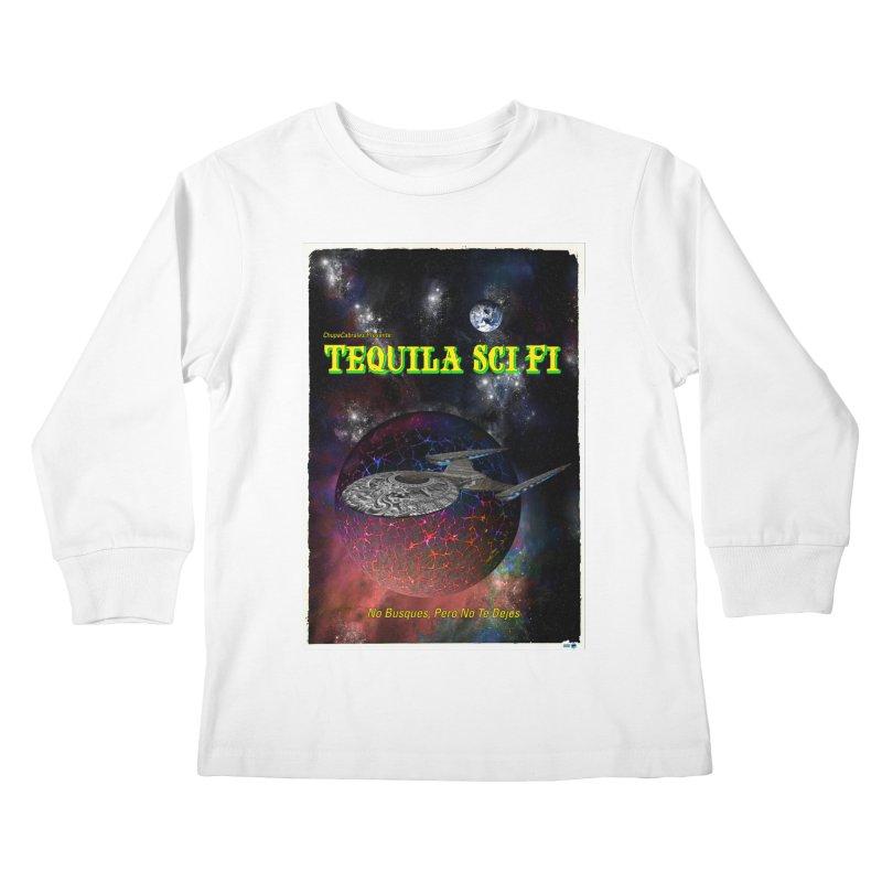 Tequila Sci Fi by ChupaCabrales Kids Longsleeve T-Shirt by ChupaCabrales's Shop